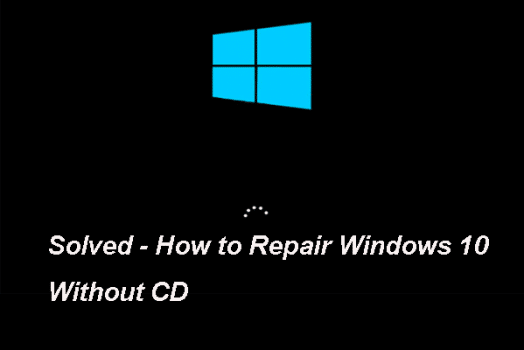 How to Repair Windows 10 without CD or USB